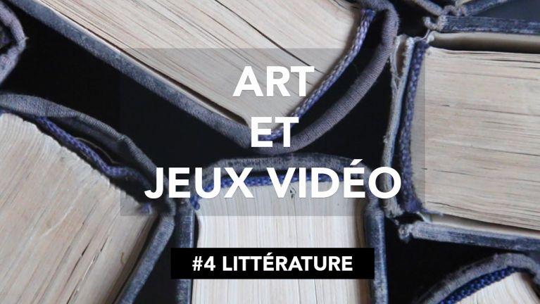 Art et jeux vidéo 4 Littérature